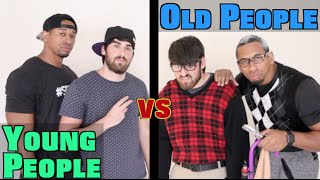 Young People vs Old People