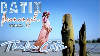 Video Thalia Cotto - Batin Manangih download MP3, 3GP, MP4, WEBM, AVI, FLV Juni 2018