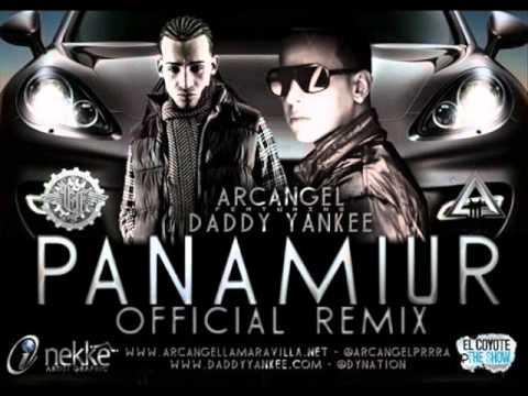 Arcangel Featuring Daddy Yankee Panamiur Remix Optimus A.R.C.A