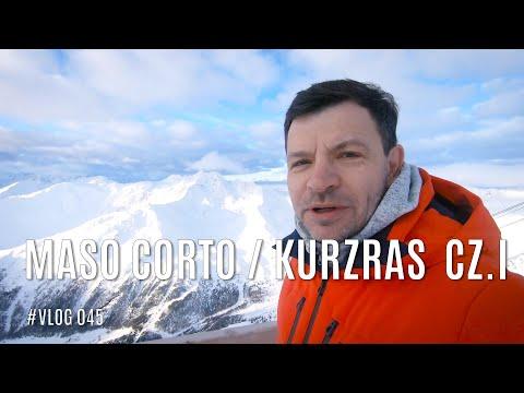 Na narty do Maso Corto / Kurzras
