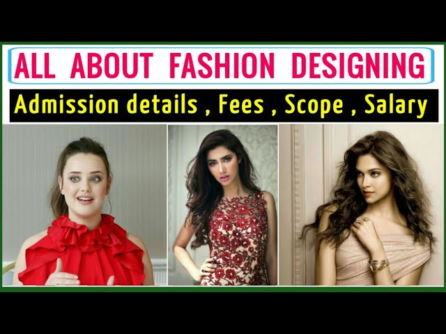 Career In Fashion Designing Scope Of Fashion Designing Salary Of Fashion Designer Youtube