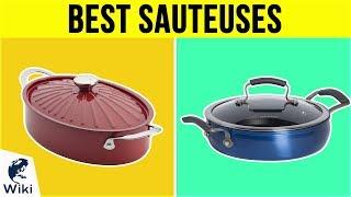 10 Best Sauteuses 2019