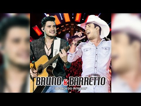 Bruno e Barretto - A Força do Interior - Ao Vivo em Londrina/PR | CD Completo