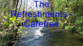 Watch Refreshments Carefree video