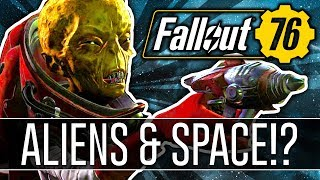 FALLOUT 76 - Why ALIENS Will Have a LARGE Presence! (Theory)