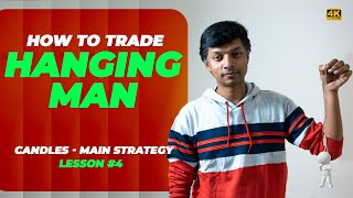 Hanging Man   Trading techniques- Identification & Entries   Candles - Main Strategy   Lesson 4