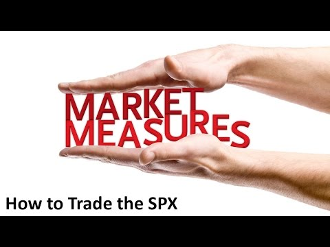 How to Trade the SPX