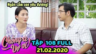Chồng À Vợ Ơi - Tập 108 Full - Phim Hài Tình Huống - Phim Gia Đình Việt Nam Hiện Đại Hay nhất 2019