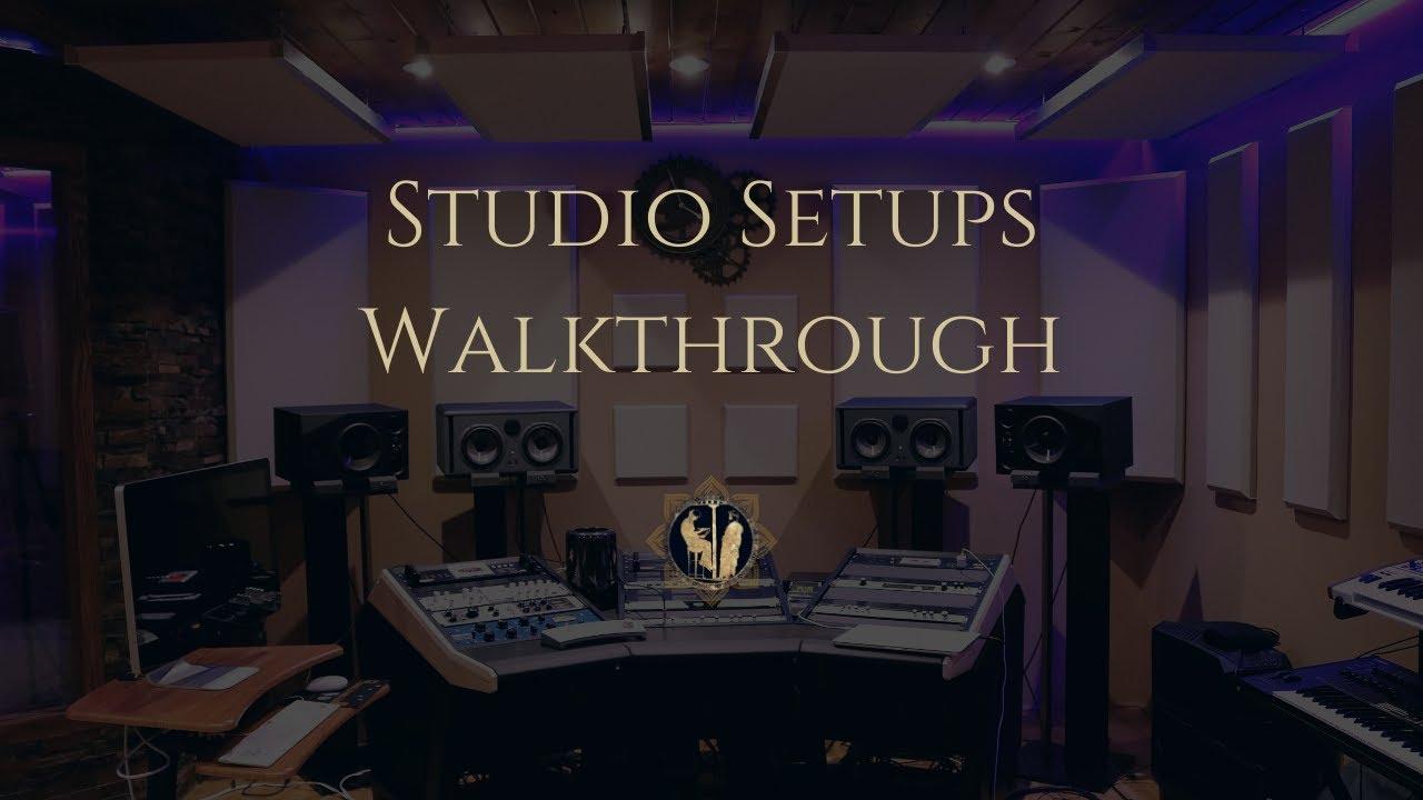 Studio Setups Walkthrough