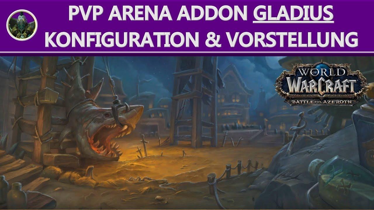 WoW Arena PvP Addon Gladius Konfiguration & Vorstellung