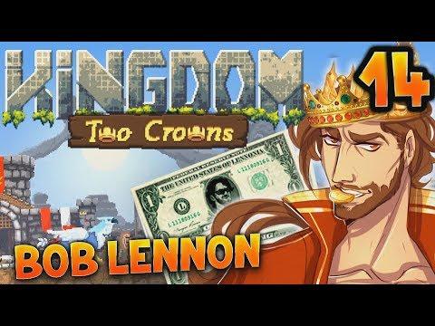 PEPE LE COLLABO !!! -Kingdom II : Two Crowns - Ep.14 avec Bob Lennon