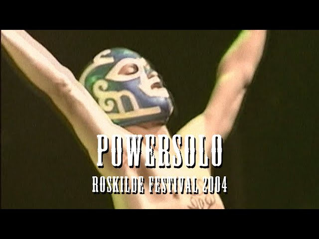PowerSolo LIVE at Roskilde Festival 2004 (closing Arena stage 3:30am)