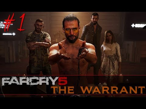 "Pete Plays: Far Cry 5 ~ Part 1 The Warrant [Meet Joseph ""The Father"" Seed]"
