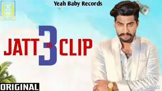 Jatt Di Clip 3 Singga Song Western Pendu Latest Punjabi Song.mp3