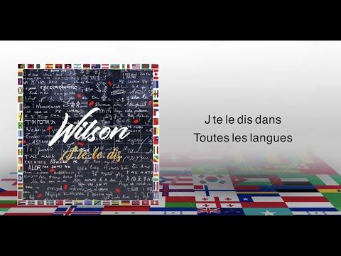 WILSON - J'TE LE DIS (Lyrics Video)