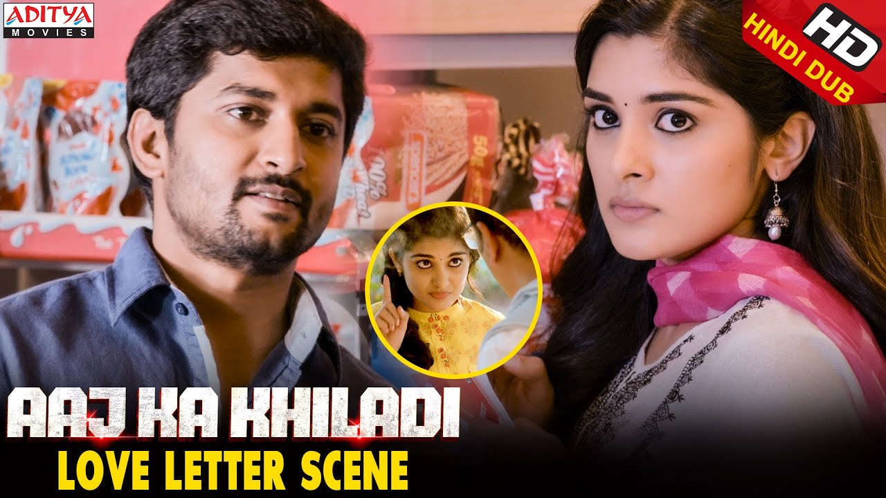 Download Aaj Ka Khiladi  Love Letter Scene  || Aaj Ka Khiladi Hindi Dubbed Movie || Nani, NivethaThomas