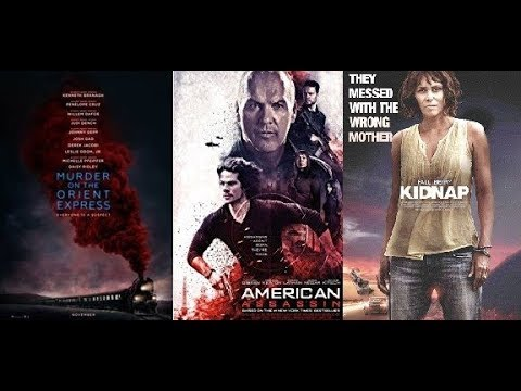 AJ's Movie Reviews: Murder on the Orient Express, American Assassin & Kidnap(11-11-17)