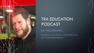 TRA Performance Education | Dr Paul Rimmer - Metabolic Adaptation