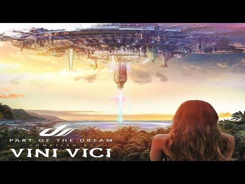 Vini Vici - Part of the Dream [Full Album] ᴴᴰ