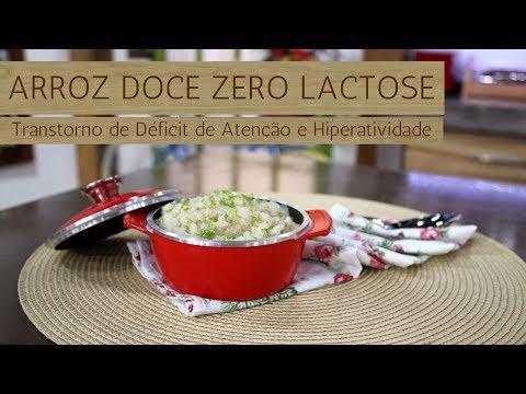 Arroz Doce Zero Lactose / Transtorno de Déficit de Atenção e Hiperatividade (TDAH) (25/07/17)