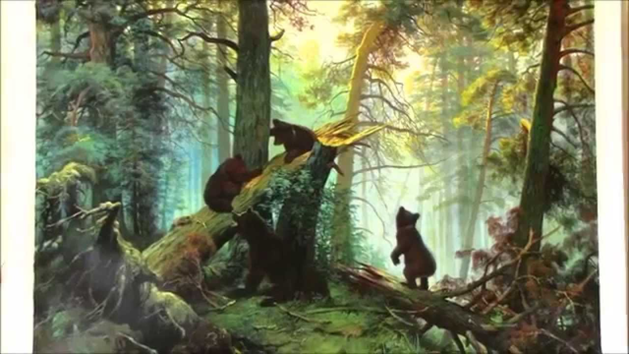 Oil Painting Shishkin-Morning in the Pine-tree Forest, 1889 - YouTube