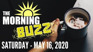 The Morning Buzz - May 16, 2020