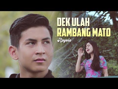 Rayola - Dek Ulah Rambang Mato (Official Music Video)