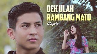 Rayola - Dek Ulah Rambang Mato [ Lagu Minang Terbaru Official Music Video ]