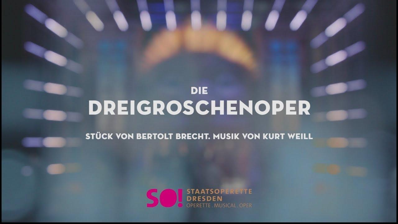 »Die Dreigroschenoper« Stück von Bertolt Brecht, Musik von Kurt Weill (Trailer)