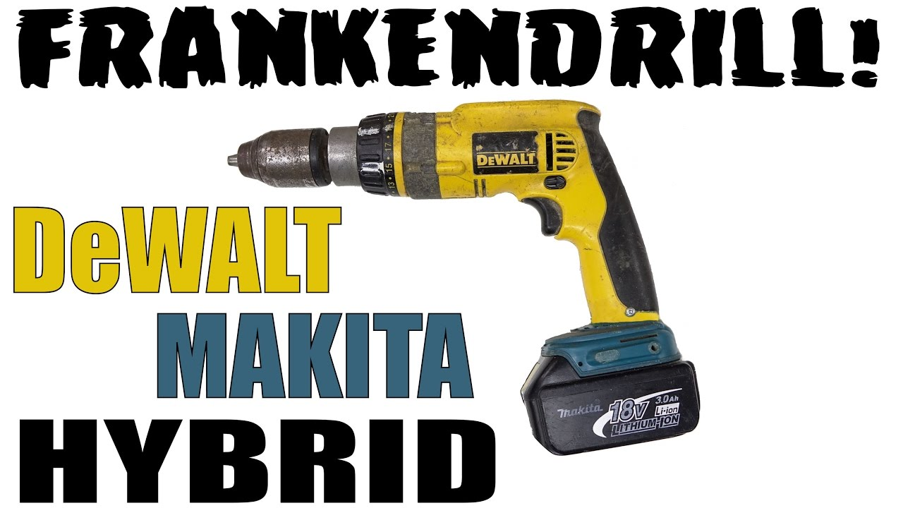 Making Frankendrill - DeWalt Drill With A Makita Battery - YouTube