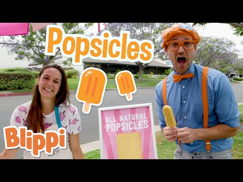 Blippi Makes Fruit Popsicles! | Learn Healthy Eating For Children | Educational Videos for Toddlers