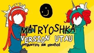 Matryoshka Utau sub español interactivo + MP3
