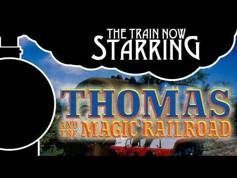 The Train Now Starring - Thomas & The Magic Railroad