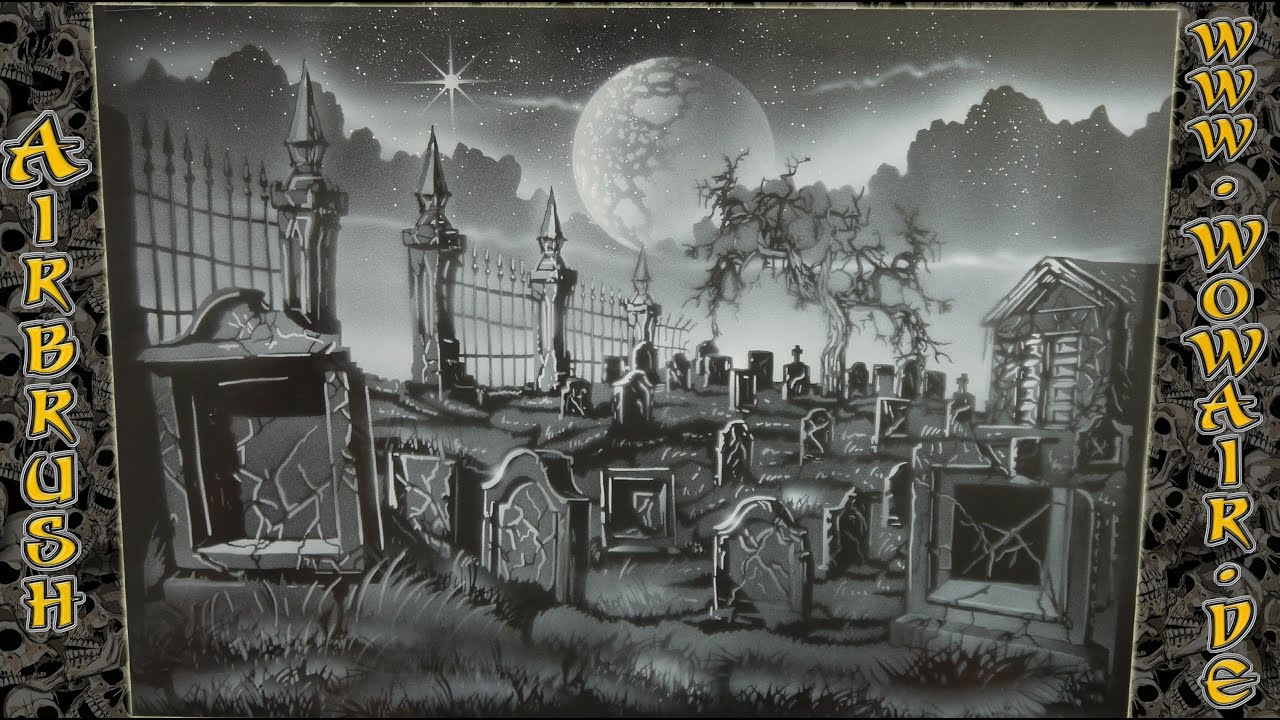 "Airbrush by Wow No.472 "" Graveyard No 3 "" HD - YouTube"