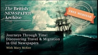 Journeys Through Time: Discovering Travel & Migration in Old Newspapers
