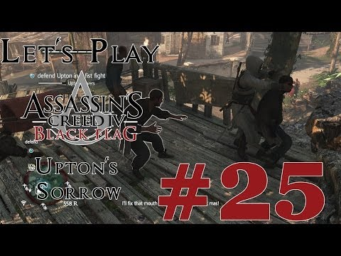 Let's Play Assassin's Creed IV: Black Flag (PS4) Part 25 Upton's Sorrow