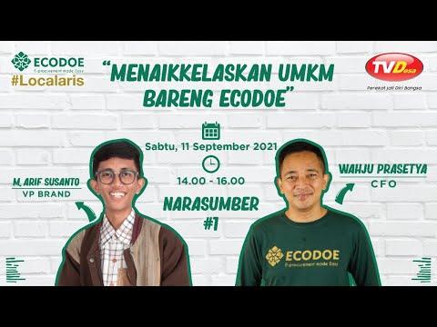 Menaikkelaskan UMKM Bareng Ecodoe    Localaris Movement #01