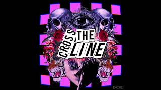 Encore - Cross the Line (Official Audio)
