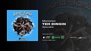 Gambar cover MOMONON - TEH DINGIN (OFFICIAL AUDIO)