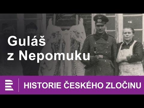 Historie českého zločinu: Guláš z Nepomuku