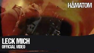 Смотреть клип Hämatom - Leck Mich