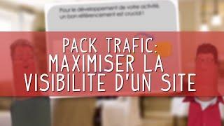 Maximiser la visibilité d'un site Internet [Pack Trafic-NordNet]