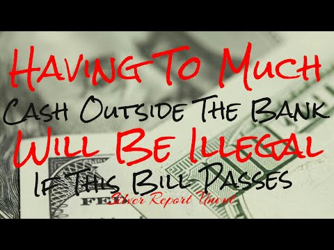 Holding Cash or Bitcoin Illegal! The Elite Push To Control Cash, Bitcoin, and Society - 동영상