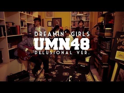 UMN48 - Dreamin' Girls (Delusional Ver.)