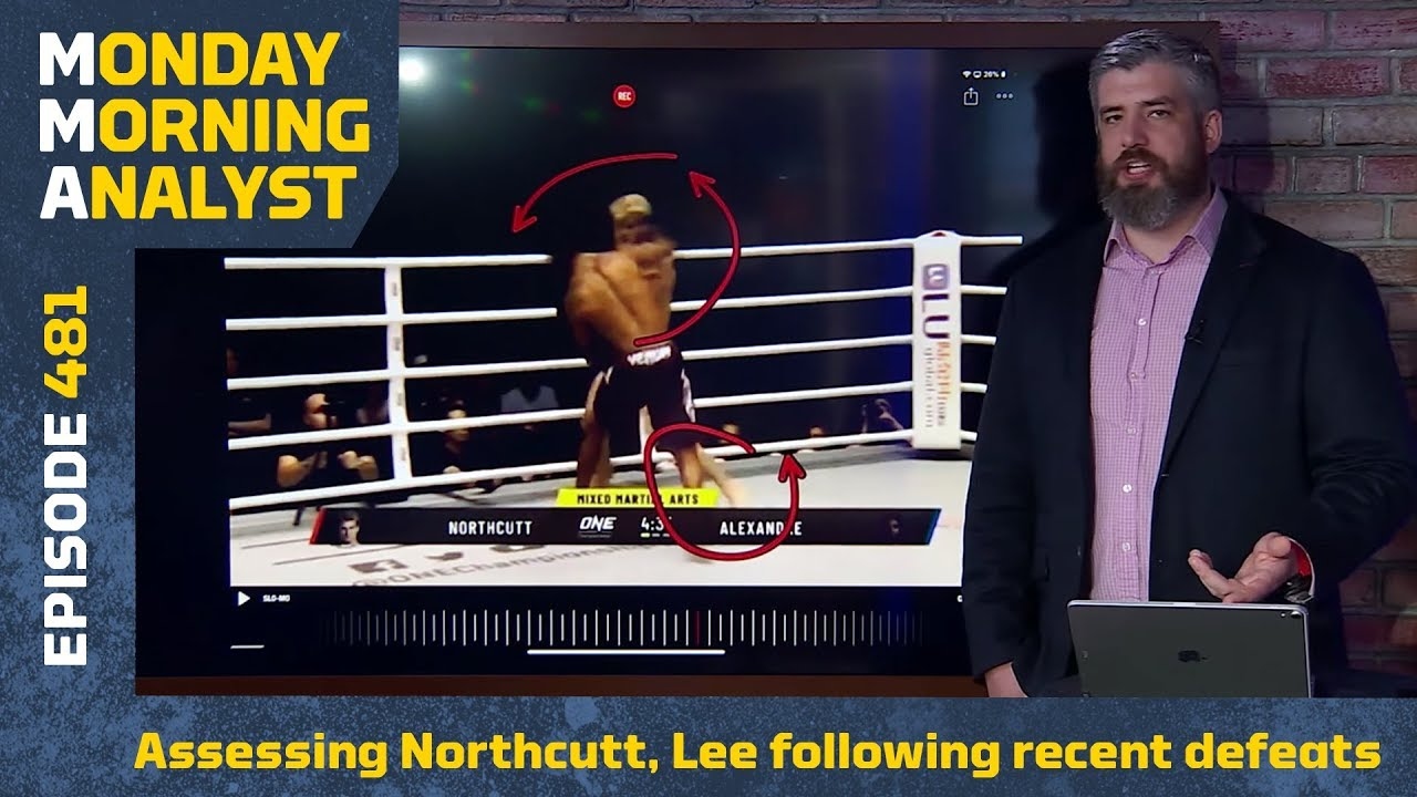 Assessing Prospects Sage Northcutt, Kevin Lee Following Recent Defeats | Monday Morning Analyst #481
