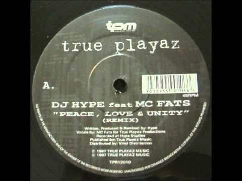 DJ Hype feat. MC Fats - Peace, Love And Unity