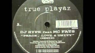 DJ Hype feat. MC Fats - Peace, Love And Unity