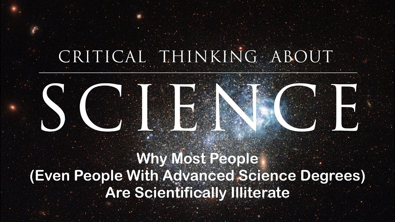 Why Most People (Even People with Advanced Science Degrees ...