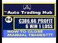Auto-Trading-Hub   €386.66 PROFIT (LIVE)⛔ How to close manual trades?⛔