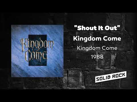 Kingdom Come - Shout It Out